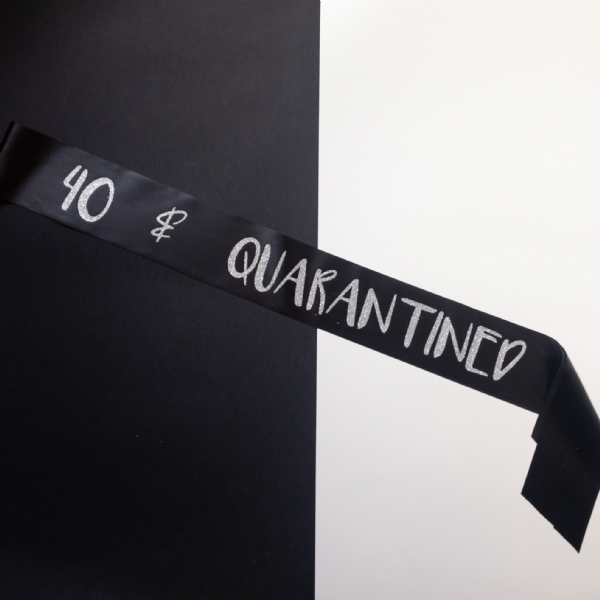 Black & Silver Birthday Quarantine Sash
